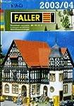 Faller 2003/04 modeller's catalogue h...