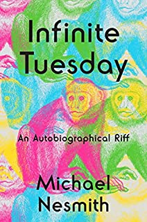Book Cover: Infinite Tuesday: An Autobiographical Riff