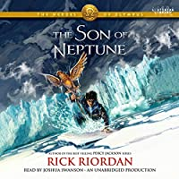 The Son of Neptune: The Heroes of Olympus, Book Two Hörbuch von Rick Riordan Gesprochen von: Joshua Swanson