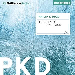 The Crack in Space | [Philip K. Dick]