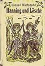 Hanning und Lösche. Die kleinen Trompeterbücher ; Bd. 158 - Liesel Riefstahl