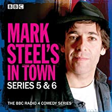Mark Steel's in Town: Series 5 & 6: The BBC Radio 4 Comedy Series Radio/TV Program Auteur(s) : Mark Steel Narrateur(s) : Mark Steel