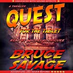 Quest for the Tablet | Bruce Savage