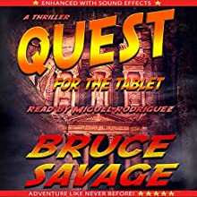 Quest for the Tablet Audiobook by Bruce Savage Narrated by Miguel Rodriguez