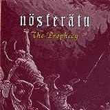 Prophecy by Nosferatu
