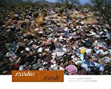 Exodus/Éxodo (Bill and Alice Wright Photography Series) (0292718144) by Bowden, Charles