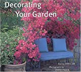 Decorating Your Garden (0789202298) by Cox, Jeff
