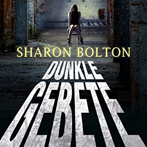 Dunkle Gebete | [Sharon Bolton]