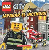 img - for LEGO City: Apagar el incendio!: (Spanish language edition of LEGO City: Fight This Fire!) (Spanish Edition) book / textbook / text book