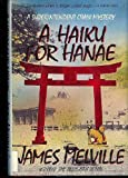 A Haiku for Hanae (0684191318) by Melville, James