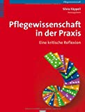 img - for Pflegewissenschaft in der Praxis book / textbook / text book