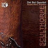 Sculthorpe: The Complete String Quartets with Didjeridu