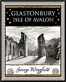Glastonbury: Isle of Avalon