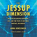 The Jessup Dimension Audiobook by Anna L. Genzlinger, Andrew Colvin Narrated by Nicholas Barker