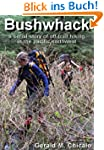 Bushwhack: A Serial Story of Off-Trai...