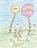 img - for The Lorax is Full of Sh*t book / textbook / text book