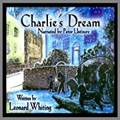 Charlie's Dream | [Leonard Whiting]