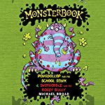 Monsterbook: Pongdollop and the School Stink & Snotgobble and the School Bully | Michael Broad