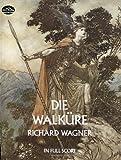 Die Walkure in Full Score (0486235661) by Wagner, Richard
