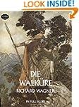 Die Walkure (Music Scores)