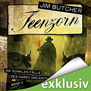 Feenzorn (Die dunklen Fälle des Harry Dresden 4) Hörbuch