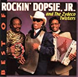 Best of Rockin Dopsie, Jr. And the Zydeco Twisters