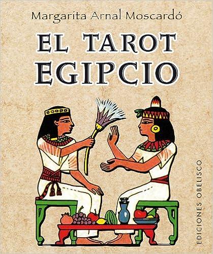 El Tarot egipcio, de Margarita Arnal Moscardó