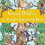 The Magic Faraway Tree | Enid Blyton