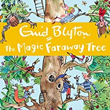 The Magic Faraway Tree Audiobook by Enid Blyton Narrated by Kate Winslet