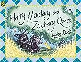 Lynley Dodd Hairy Maclary and Zachary Quack (Hairy Maclary and Friends)