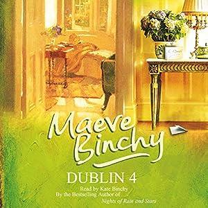 Dublin 4 | [Maeve Binchy]
