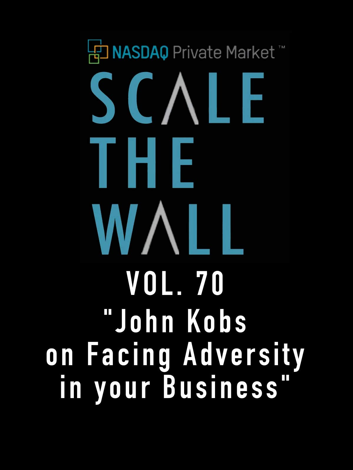 Scale The Wall Vol. 70