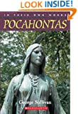 In Their Own Words: Pocahontas