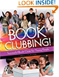 Book Clubbing!: Successful Book Clubs...