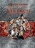 An Adventurer's Guide to Eberron (D&D Retrospective) (0786948558) by Logan Bonner