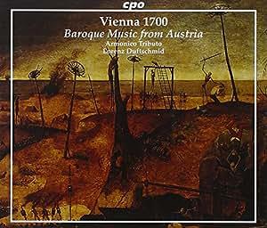 Vienna 1700: Baroque Music from Austria