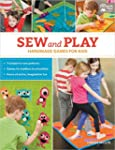 Sew and Play: Handmade Games for Kids