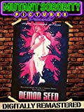 Demon Seed - Digitally Remastered