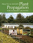 Practical Woody Plant Propagation for...