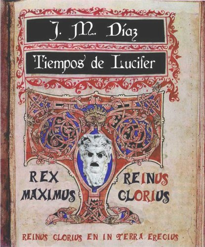 Amazon.com: Tiempos de Lucifer (Spanish Edition) eBook: José Miguel Díaz: Kindle Store