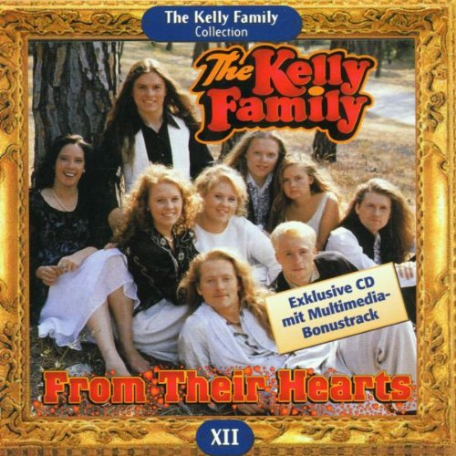 The Kelly Family - From Their Hearts [Bonus Tracks] - Zortam Music