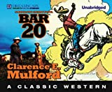 Bar-20: A Hopalong Cassidy Novel