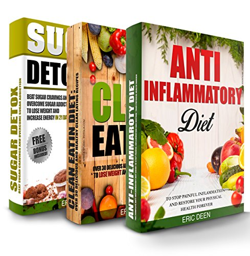 Free Kindle Book : Anti Inflammatory Diet: Clean Eating and Sugar Detox Box Set: 100 Delicious and Healthy Recipes To Improve Your Health And Increase Energy (Anti Inflammatory ... Diet, Anti Inflammatory Diet For Beginners)