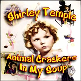 Animal Crackers In My Soup