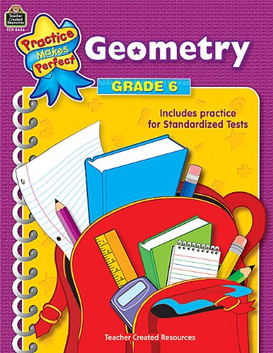 Geometry Grade 6 (Practice Makes Perfect Series)