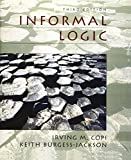 img - for Informal Logic (3rd Edition) by Keith Burgess-Jackson (1995-10-05) book / textbook / text book