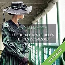Le souffle des feuilles et des promesses | Livre audio Auteur(s) : Sarah McCoy Narrateur(s) : Camille Lamache