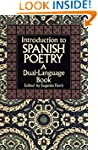 Introduction to Spanish Poetry: A Dua...