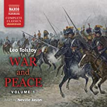 War and Peace, Volume 1 Audiobook by Leo Tolstoy Narrated by Neville Jason