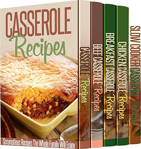 5 Astonishing Casserole Recipe Books to Stake Your Life On: 118 Casserole Recipes That Will Make Your Heart Melt by Sue Ellen McCormack